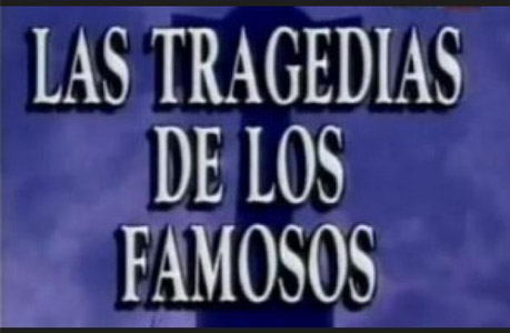 la tragedia de los famosos-blog
